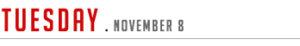 Tuesday November 8